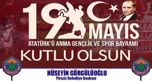 Başkan Görgülüoğlu'ndan 19 Mayıs Mesajı !