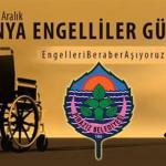 """Başkan Görgülüoğlu'ndan """" 3 Aralık Dünya Engelliler günü """" Mesajı"""