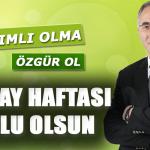 Başkan Görgülüoğlu'ndan Yeşilay haftası mesajı !